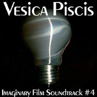 Vesica Piscis - Imaginary Film Soundtrack #4
